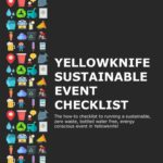 Yellowknife Sustainable Event Checklist