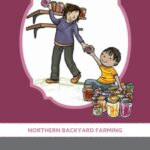 Northern Backyard Farming Booklets